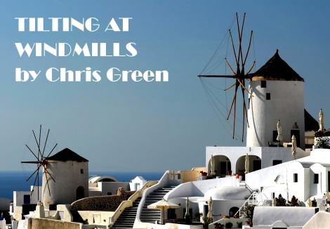 tiltingatwindmills