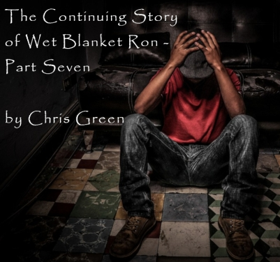 thecontinuingstoryofwetblanketronpartseven