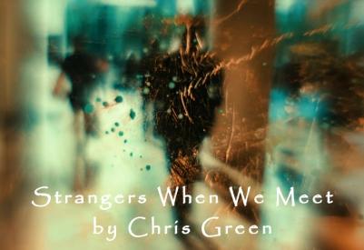 strangerswhenwemeet